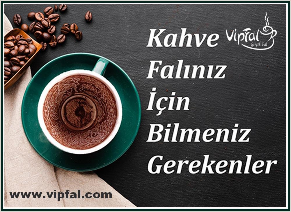 Kahve Falı ile İlgili Bilinmesi Gereken Hususlar Nelerdir